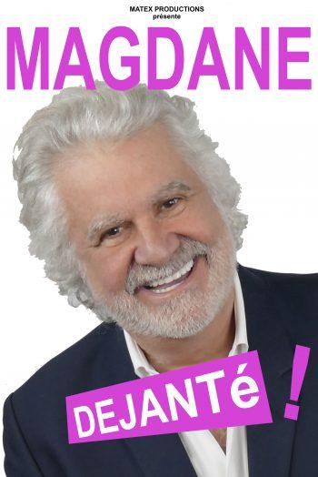 Déjanté Roland Magdane spectacle humour affiche
